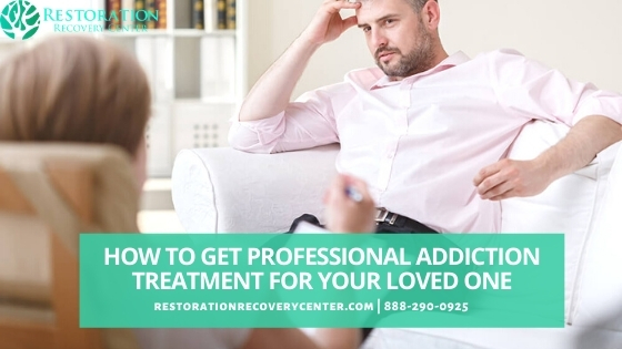 addiction treatment for your loved one