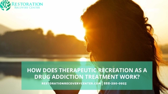 therapeutic recreation as a drug addiction treatment