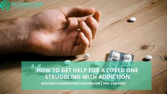 get help for a loved one struggling with addiction